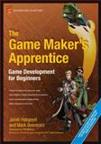 The Game Maker's Apprentice : Game Development for Beginners, Habgood, Jacob and Overmars, Mark, 1590596153