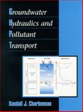 Groundwater Hydraulics and Pollutant Transport, Charbeneau, Randall J., 0139756167