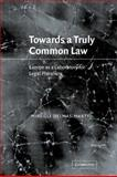 Towards a Truly Common Law : Europe as a Laboratory for Legal Pluralism, Delmas-Marty, Mireille, 052103616X