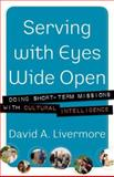 Serving with Eyes Wide Open, David A. Livermore, 0801066166