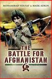 The Battle for Afghanistan, Mohammad Yousaf and Mark Adkin, 1844156168