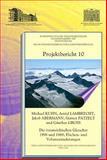 Die osterreichischen Gletscher 1998 Und 1969 : Flachen- und Volumenanderungen, Abermann, Jakob and Gross, Gunter, 3700166168