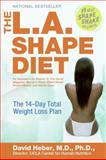 The L. A. Shape Diet, David Heber and Susan Bowerman, 0060756160