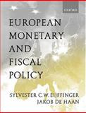 European Monetary and Fiscal Policy, Eijffinger, Sylvester C. and De Haan, Jakob, 0198776160