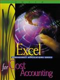 Excel Applications for Cost Accounting, Smith, Gaylord N., 0324016166