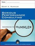 Serious Performance Consulting According to Rummler, Rummler, Geary A., 0787996165