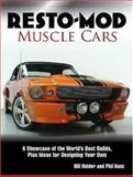 Resto-Mod Muscle Cars, Bill Holder and Phil Kunz, 0896896161