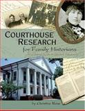 Courthouse Research for Family Historians, Christine Rose, 0929626168