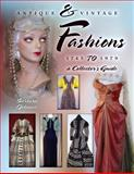 Antique and Vintage Fashions 1745 to 1979, Barbara Johnson, 1574326163