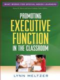 Promoting Executive Function in the Classroom, Meltzer, Lynn, 1606236164