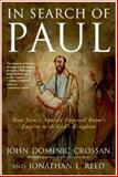 In Search of Paul, John Dominic Crossan and Jonathan L. Reed, 0060816163