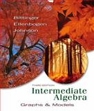 Intermediate Algebra : Graphs and Models, Bittinger, Marvin L. and Johnson, Barbara L., 0321416163