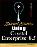 Using Crystal Enterprise 8X, Steven S. Lucas and Roger Sanborn, 0789726165