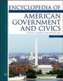 Encyclopedia of American Government and Civics, Genovese, Michael A. and Han, Lori Cox, 0816066167