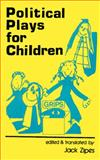 Political Plays for Children, , 0914386166