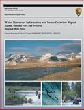 Water Resources Information and Issues Overview Report Katmai National Park and Preserve Alagnak Wild River, National Park National Park Service, 149221616X