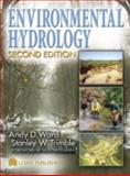 Environmental Hydrology, Ward, Andrew D. and Trimble, Stanley, 1566706165