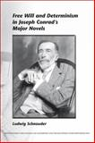 Free Will and Determinism in Joseph Conrad's Major Novels, Schnauder, Ludwig, 9042026162
