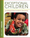 Exceptional Children : An Introduction to Special Education, Heward, William L., 0132626160