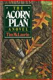 The Acorn Plan, Tim McLaurin, 039330616X