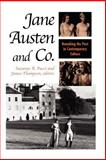 Jane Austen and Co. : Remaking the Past in Contemporary Culture, , 0791456161