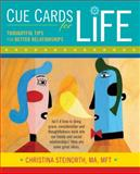 Cue Cards for Life, Christina Steinorth, 0897936167