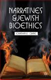 Narratives and Jewish Bioethics, Crane, Jonathan K., 1137026162