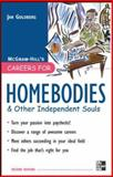Homebodies : And Other Independent Souls, Goldberg, Jan, 0071476164
