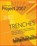In the Trenches with Microsoft Office Project 2007, Marmel, Elaine J., 0735626162
