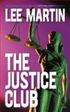 The Justice Club, Lee Martin, 1475916167