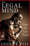 The Legal Mind, Daniel Park, 1493736167