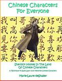 Chinese Characters for Everyone, Marie-Laure deShazer, 1495336166