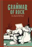 The Grammar of Rock, Alexander Theroux, 1606996169
