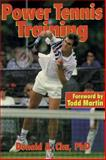 Power Tennis Training, Donald A. Chu, 087322616X