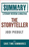 The Storyteller -- Jodi Picoult -- Literary Review and Summary, Save Summaries, 1492356166