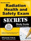 Secrets of the Radiation Health and Safety Exam Study Guide : DANB Test Review for the Radiation Health and Safety Exam, DANB Exam Secrets Test Prep Team, 1609716167