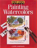Painting Watercolors, Cathy Johnson, 0891346163