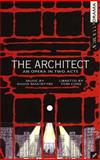 The Architect, Tom Cone and David MacIntyre, 0969726163
