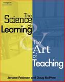 The Science of Learning and the Art of Teaching, Feldman, Jerome and McPhee, Doug, 1418016160