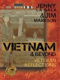 Vietnam and Beyond, Jenny La Sala and Jim Markson, 1490746161