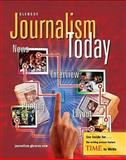 Journalism Today : News - Interview - Printing - Layout, Ferguson, Donald L. and Patten, Jim, 0078616166