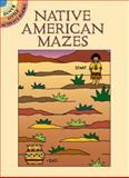 Native American Mazes, Winky Adam, 0486426165
