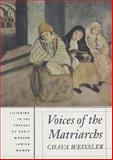 Voices of the Matriarchs, Chava Weissler, 0807036161