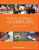 Medicine and Surgery of Camelids, Fowler, Murray E. and Bravo, P. Walter, 081380616X