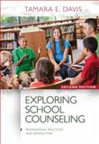 Exploring School Counseling 2nd Edition