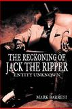 The Reckoning of Jack the Ripper, Mark Barresi, 1477276165