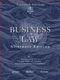 Business Law, Alternate Edition, Jentz, Gaylord A. and Miller, Roger LeRoy, 0324596162