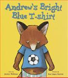 Andrew's Bright Blue T-Shirt, Jessica Wollman, 0385746164