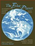 The Blue Planet, Laboratory Manual : An Introduction to Earth System Science, Skinner, Brian J. and Botkin, Daniel B., 047132616X