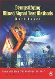 Demystifying Mixed Signal Test Methods, Baker, Mark, 0750676167